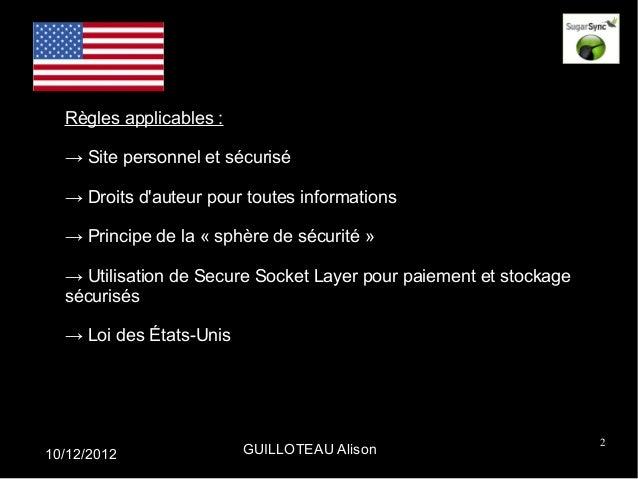 Règles applicables :  → Site personnel et sécurisé  → Droits dauteur pour toutes informations  → Principe de la « sphère d...