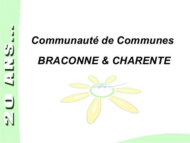 Communauté de Communes BRACONNE & CHARENTE