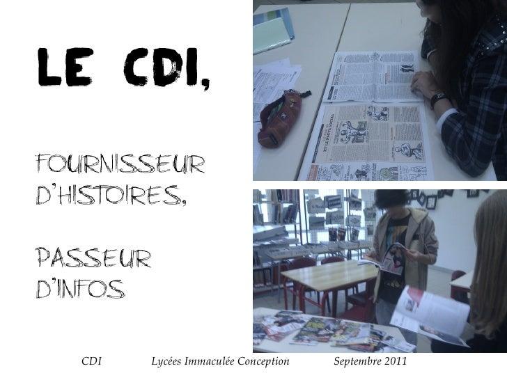 CDI  Lycées Immaculée Conception  Septembre 2011