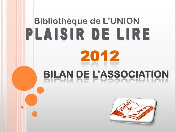Bibliothèque de L'UNION