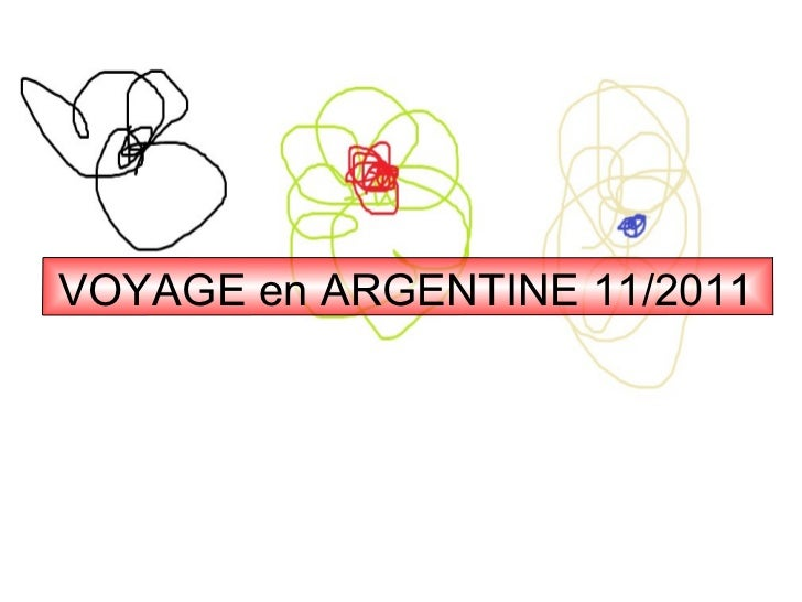 VOYAGE en ARGENTINE 11/2011