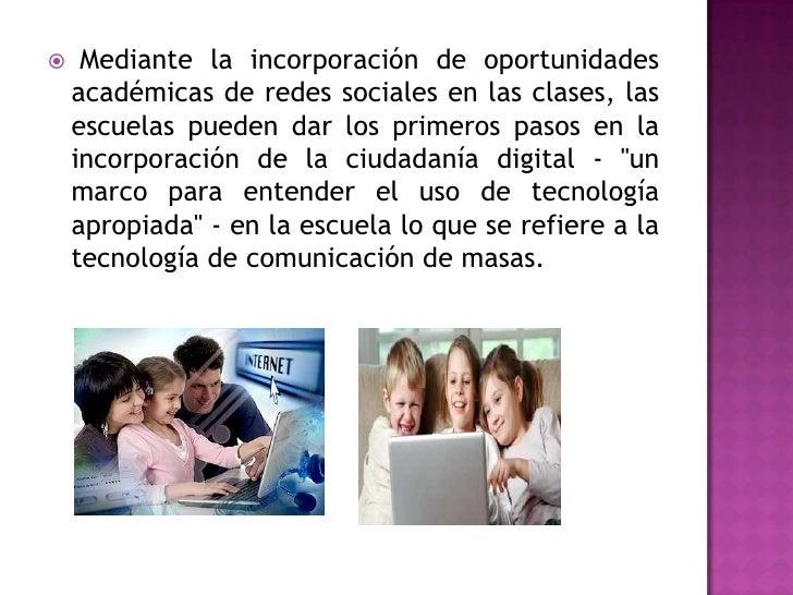 Mediante la incorporación de oportunidades académicas de redes sociales en las clases, las escuelas pueden dar los primero...
