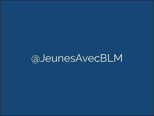 @JeunesAvecBLM