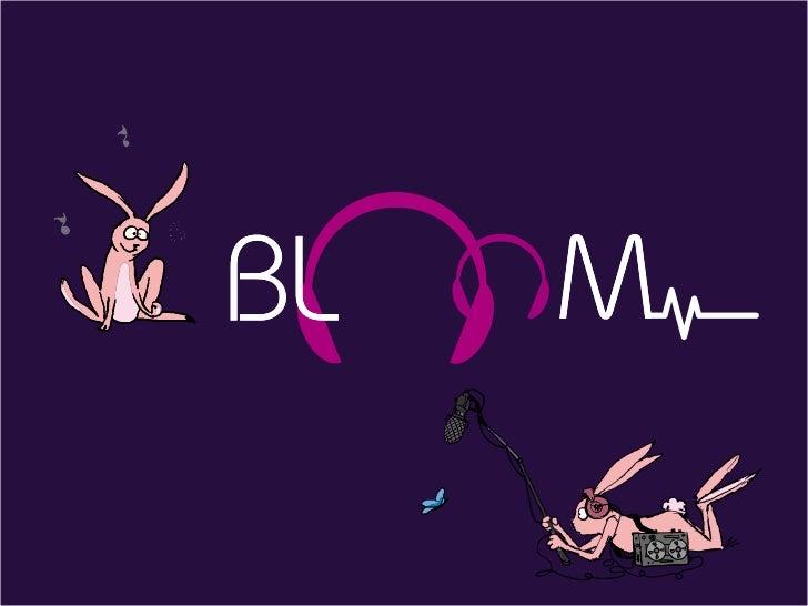 Bloomprod c'est :2 mamans, qui à l'arrivée de leurs enfants ont senti un manquedans le domaine des programmes audio dédiés...