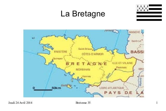 Jeudi 24 Avril 2014 Bretonne 35 1 La Bretagne