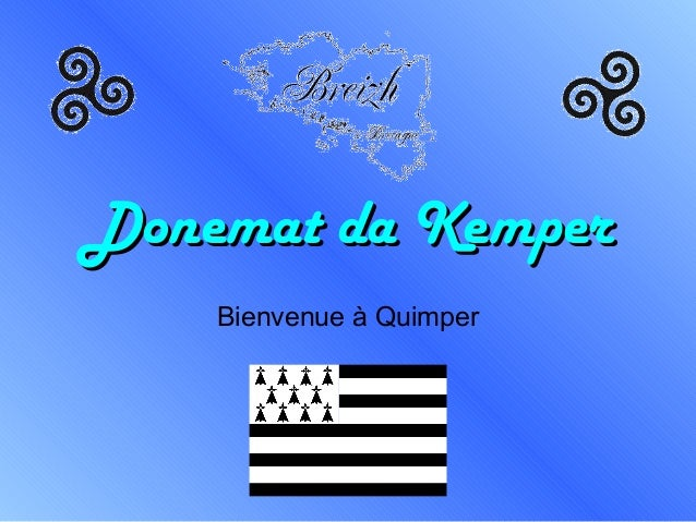 Donemat da KemperDonemat da KemperBienvenue à Quimper
