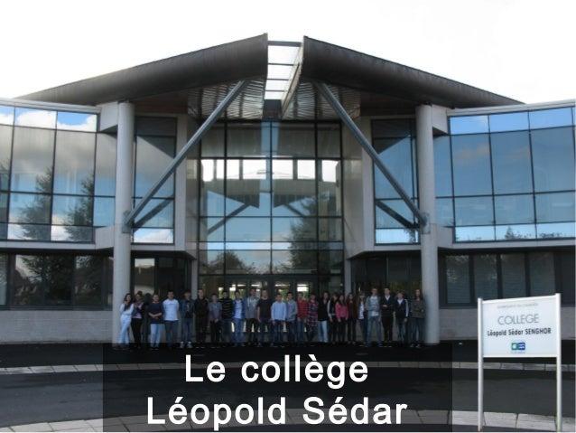 Le collègeLéopold Sédar