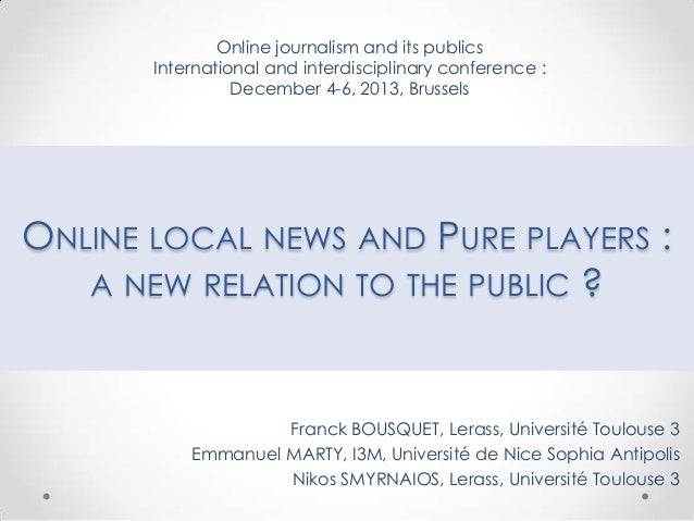 Online journalism and its publics International and interdisciplinary conference : December 4-6, 2013, Brussels  ONLINE LO...
