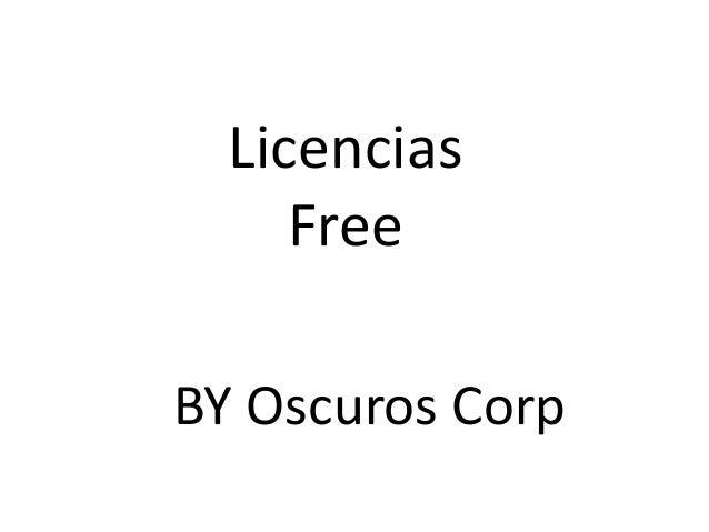 Licencias     FreeBY Oscuros Corp