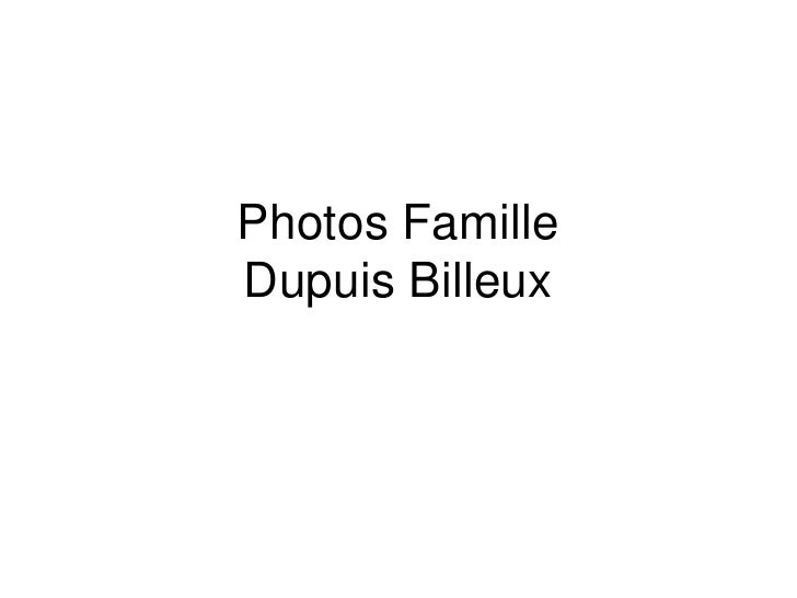 Photos FamilleDupuis Billeux<br />