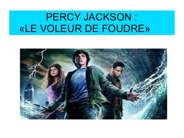 PERCY JACKSON : «LE VOLEUR DE FOUDRE»