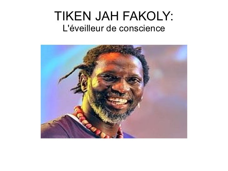 TIKEN JAH FAKOLY: Léveilleur de conscience