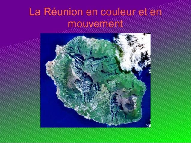 La Réunion en couleur et en       mouvement