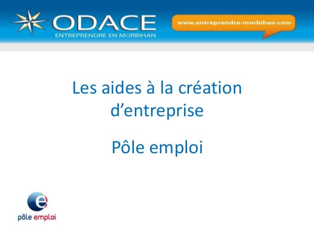 Les aides à la création d'entreprise Pôle emploi