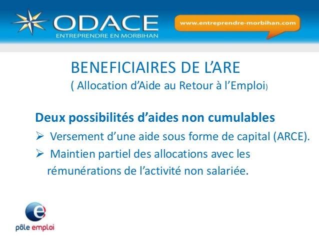Deux possibilités d'aides non cumulables  Versement d'une aide sous forme de capital (ARCE).  Maintien partiel des alloc...
