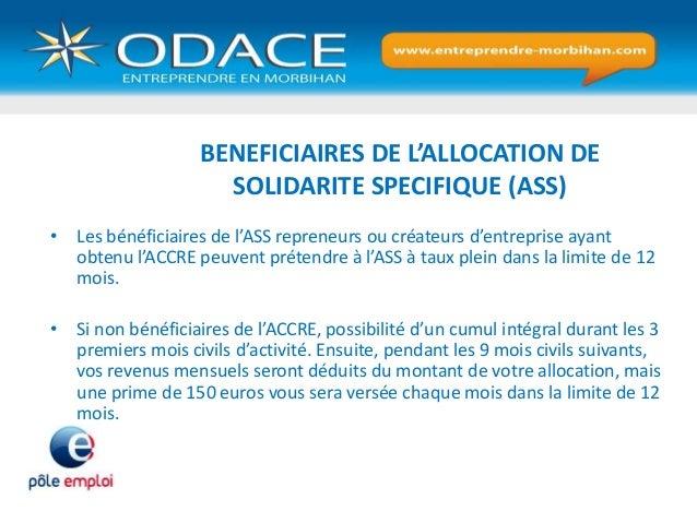 BENEFICIAIRES DE L'ALLOCATION DE SOLIDARITE SPECIFIQUE (ASS) • Les bénéficiaires de l'ASS repreneurs ou créateurs d'entrep...
