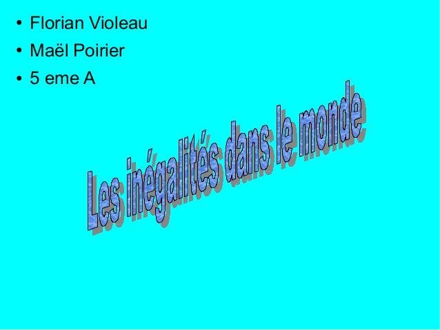 ● Florian Violeau ● Maël Poirier ● 5 eme A