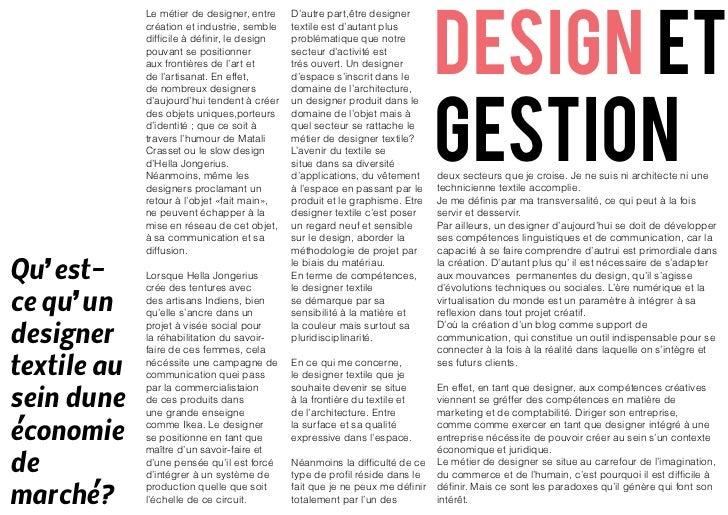 design et             Le métier de designer, entre     D'autre part,être designer             création et industrie, sembl...