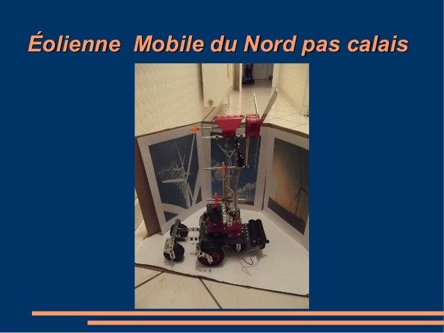 Éolienne Mobile du Nord pas calaisÉolienne Mobile du Nord pas calais