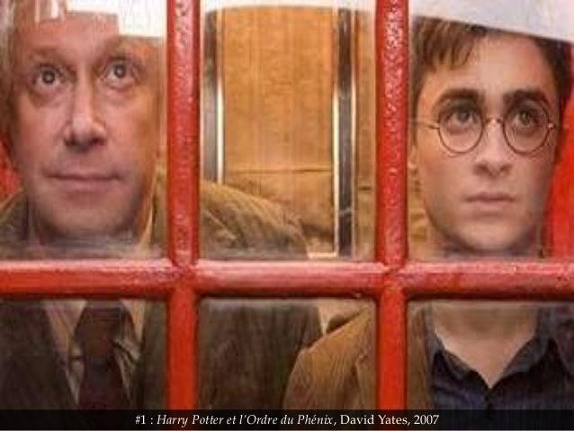 #1 : Harry Potter et l'Ordre du Phénix, David Yates, 2007