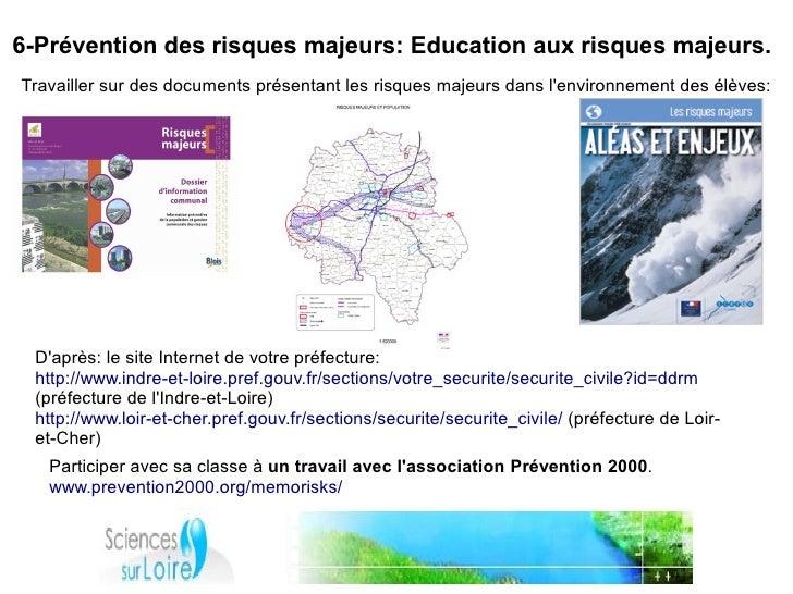 6-Prévention des risques majeurs: Education aux risques majeurs. Travailler sur des documents présentant les risques majeu...