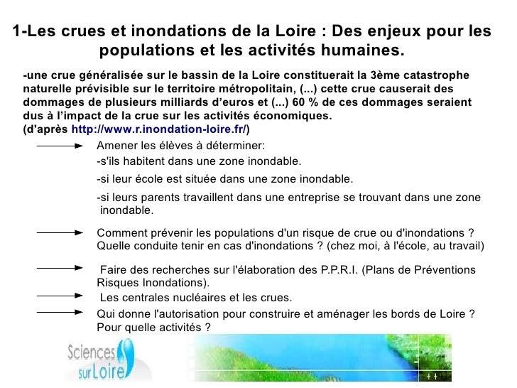 1-Les crues et inondations de la Loire : Des enjeux pour les           populations et les activités humaines.  -une crue g...