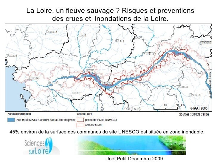 La Loire, un fleuve sauvage ? Risques et préventions                des crues et inondations de la Loire.     45% environ ...