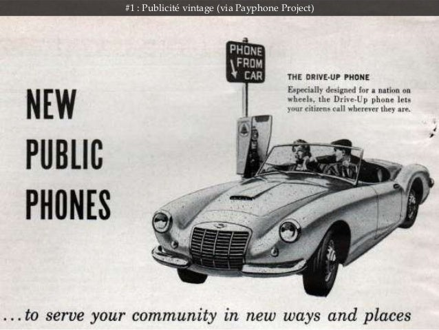 #1 : Publicité vintage (via Payphone Project)