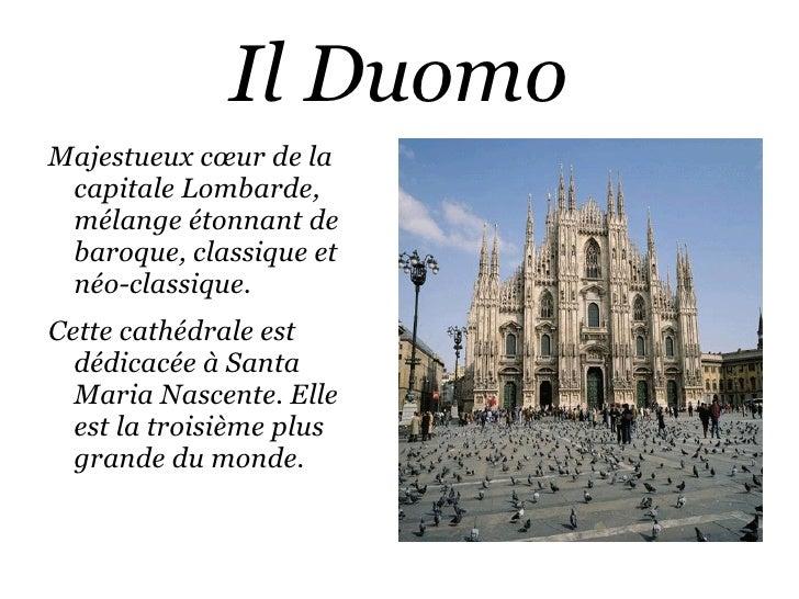 Il est devenu un des Châteaux les plus beau et visité   d'Europe, ainsi que ses nombreux musées. </li></ul>