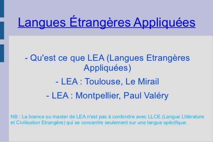 Langues Étrangères Appliquées - Qu'est ce que LEA (Langues Etrangères Appliquées) - LEA : Toulouse, Le Mirail - LEA : Mont...