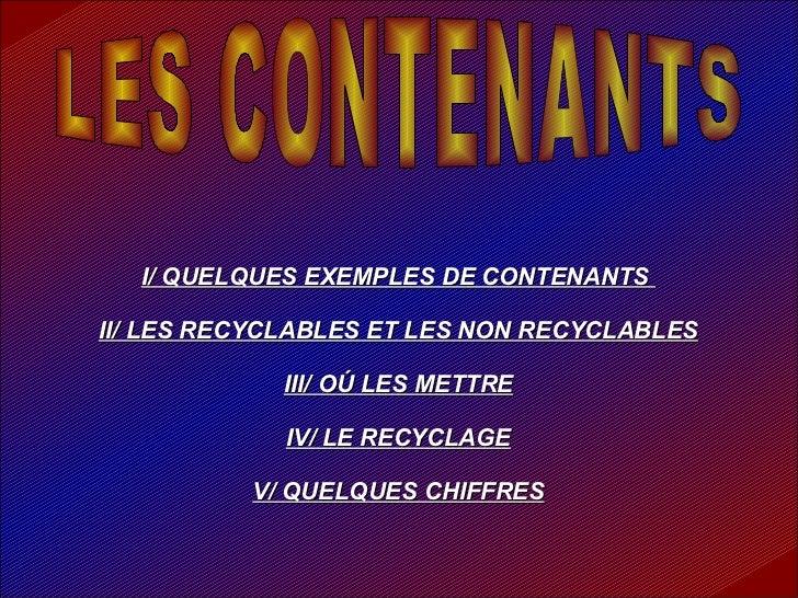 LES CONTENANTS