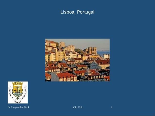 Lisboa, Portugal  Le 9 septembre 2014 Clo 758 1