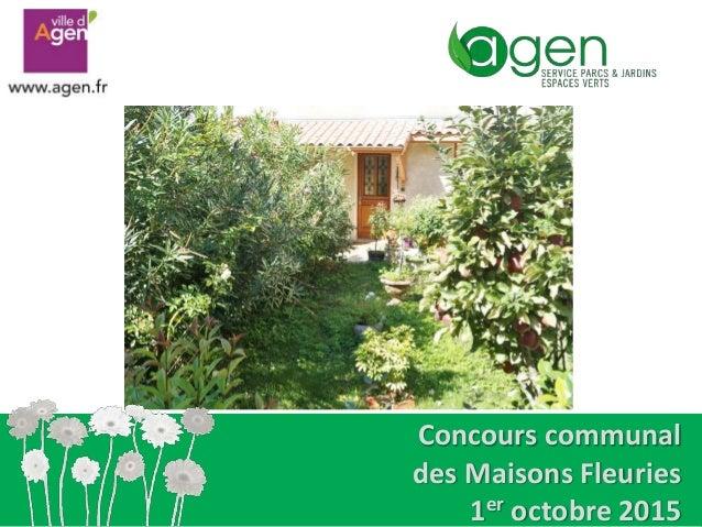 Concours communal des Maisons Fleuries 1er octobre 2015