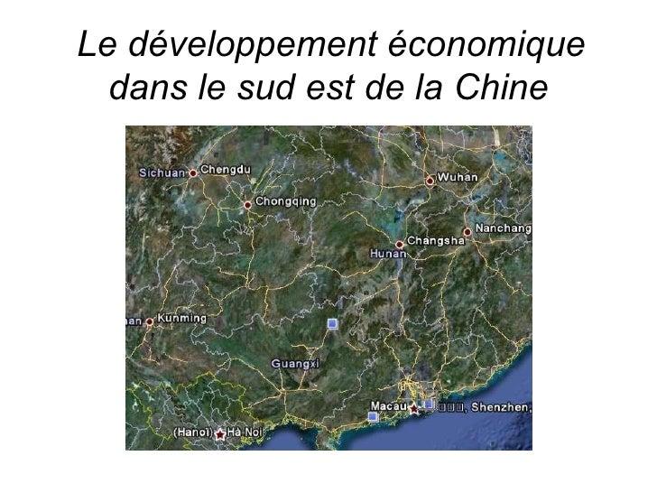 Le développement économique dans le sud est de la Chine