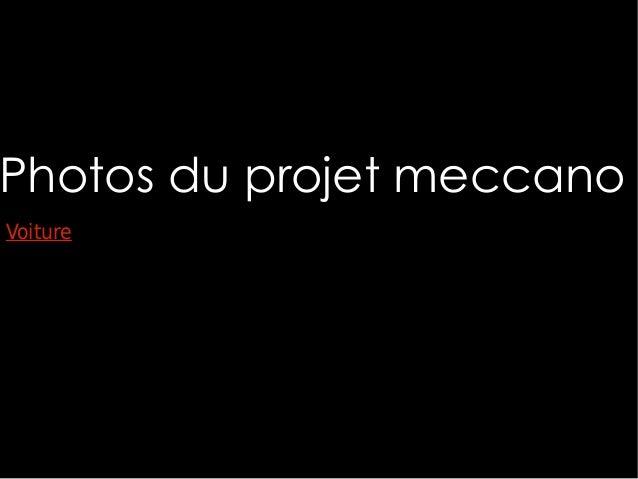 Photos du projet meccano Voiture