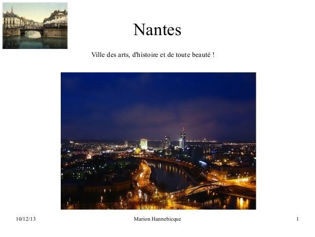 Nantes Ville des arts, d'histoire et de toute beauté !  10/12/13  Marion Hannebicque  1