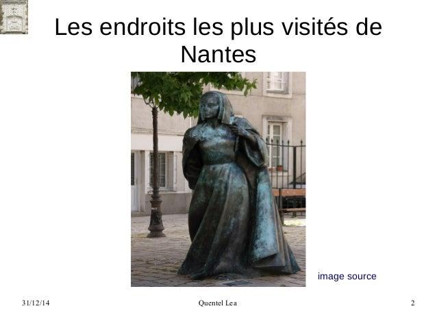 31/12/14 Quentel Lea 2 Les endroits les plus visités de Nantes image source