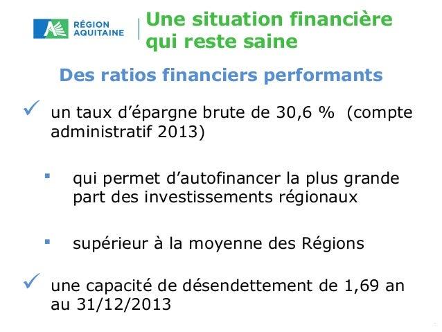Une situation financière  qui reste saine  Des ratios financiers performants   un taux d'épargne brute de 30,6 % (compte ...