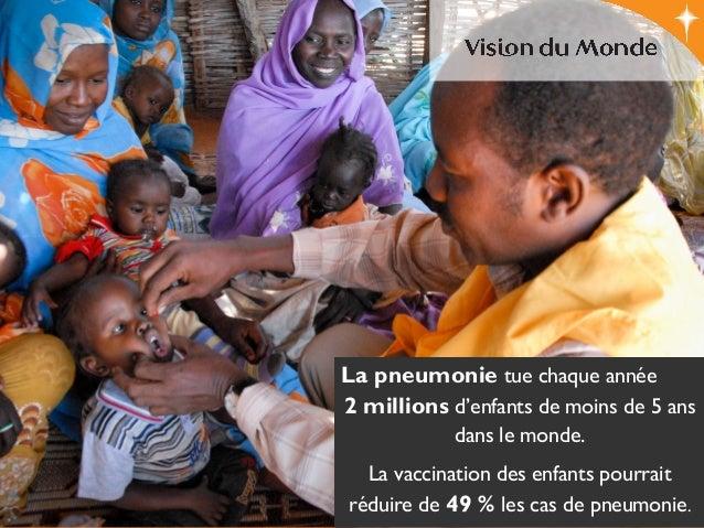 La pneumonie tue chaque année 2 millions d'enfants de moins de 5 ans dans le monde. La vaccination des enfants pourrait ré...