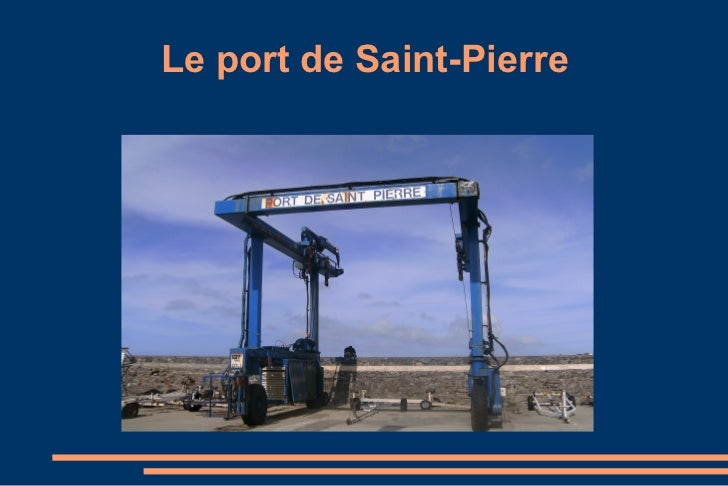 Le port de Saint-Pierre