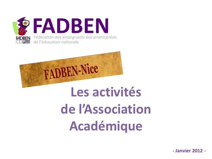 Les activitésde l'Association Académique                   - Janvier 2012 -