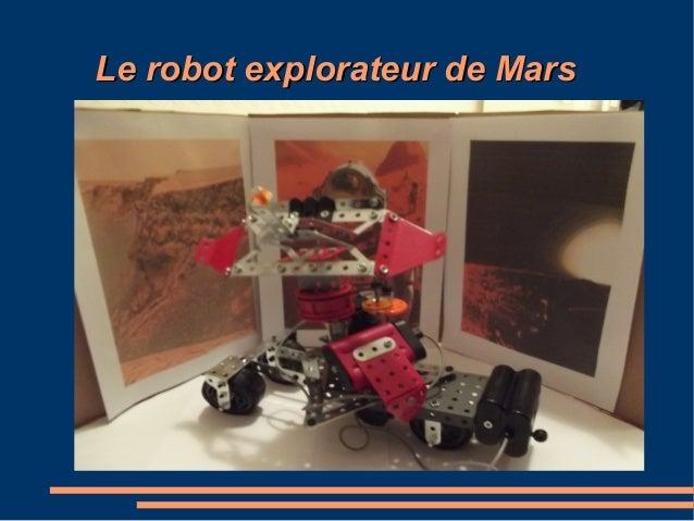 Le robot explorateur de MarsLe robot explorateur de Mars