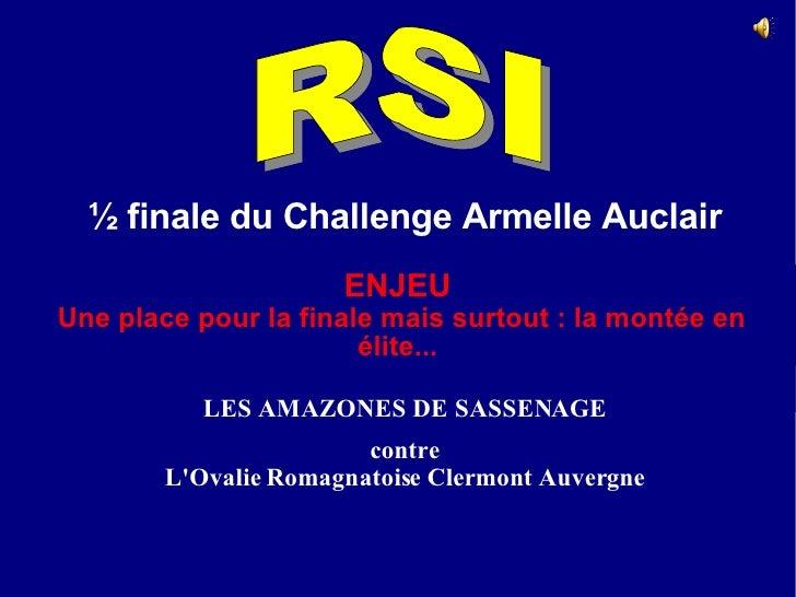 RSI  ½ finale du Challenge Armelle Auclair Dimanche 1er juin 2008 Ampuis (69) LES AMAZONES DE SASSENAGE contre L'Ovalie Ro...