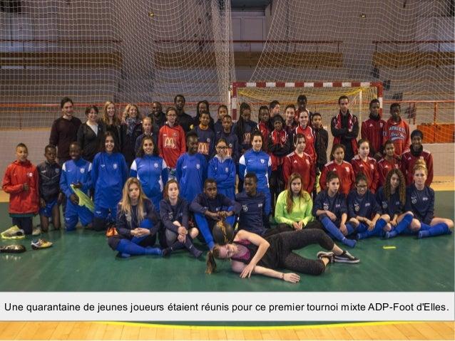 Une quarantaine de jeunes joueurs étaient réunis pour ce premier tournoi mixte ADP-Foot d'Elles.