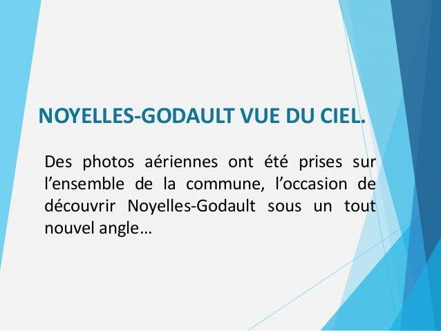 NOYELLES-GODAULT VUE DU CIEL. Des photos aériennes ont été prises sur l'ensemble de la commune, l'occasion de découvrir No...