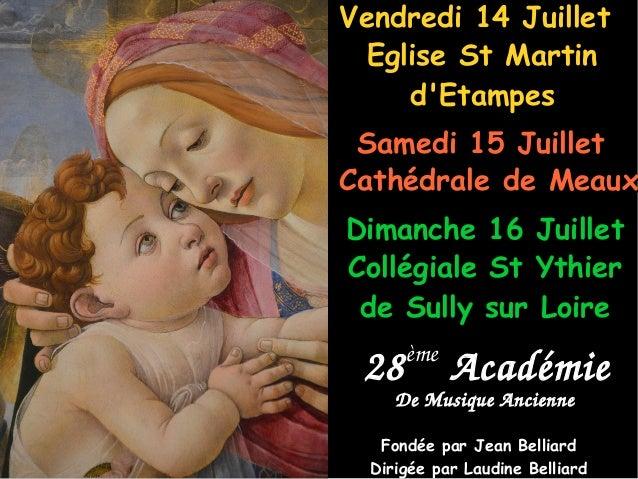 28ème Académie Eglise St MartinEglise St Martin d'Etampesd'Etampes Vendredi 14 JuilletVendredi 14 Juillet DeMusiqueAn...