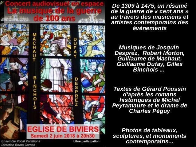 De 1309 à 1475, un résumé de la guerre de «cent ans» au travers des musiciens et artistes contemporains des événements M...