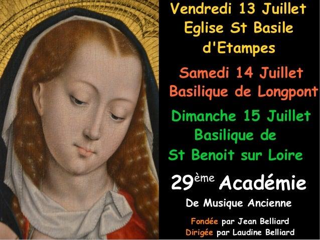 29ème Académie De Musique AncienneDe Musique Ancienne Eglise St BasileEglise St Basile d'Etampesd'Etampes Vendredi 13 Juil...