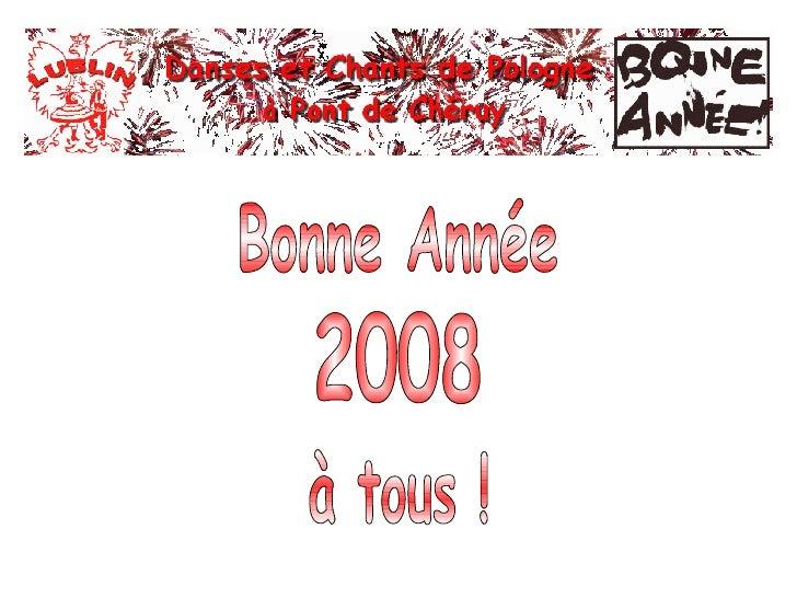 Bonne Année à tous ! 2008