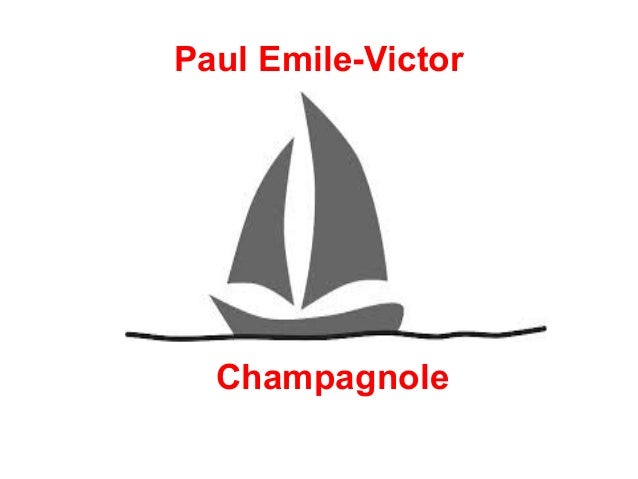 Paul Emile-Victor  ●  ●  Champagnole